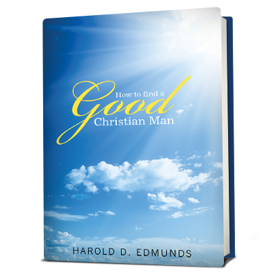 How to Find a Good, Christian Man
